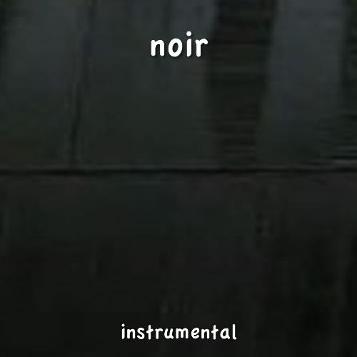 Noir Instrumental